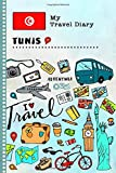 Tunis Travel Diary: Kids Guided Journey Log Book 6x9 - Record Tracker Book For Writing, Sketching, Gratitude Prompt - Vacation Activities Memories Keepsake Journal - Girls Boys Traveling Notebook