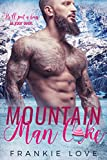 Mountain Man Cake (Mountain Men of Linesworth Book 2)