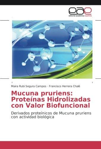 Segura Campos, M: Mucuna pruriens: Proteínas Hidrolizadas co