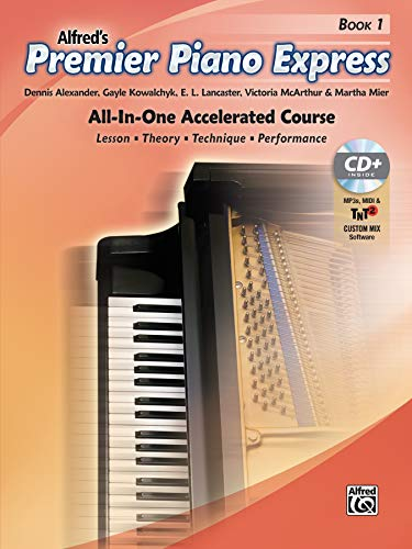 Premier Piano Express, Bk 1: All-In-One Accelerated Course, Book, CD-ROM & Online Audio & Software (Alfred's Premier Piano Course)