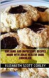 xocai dark chocolate - Awesome and Impressive Recipes made with Xocai Healthy Dark Chocolate