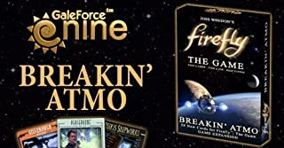 Firefly: the Game - Breakin Atmo: Game Booster Expansion Set (2013) by Gale Force Nine