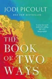The Book of Two Ways: The stunning bestseller about life, death and missed opportunities
