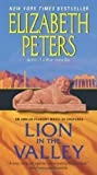 Lion in the Valley: An Amelia Peabody Novel of Suspense