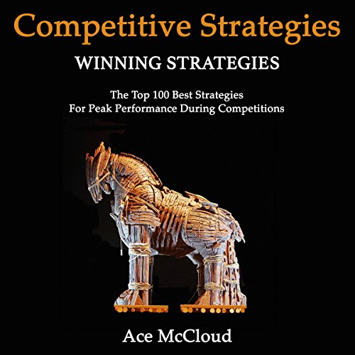 Competitive Strategy Winning Strategies audiobook cover art
