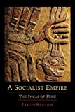 A Socialist Empire: The Incas of Peru