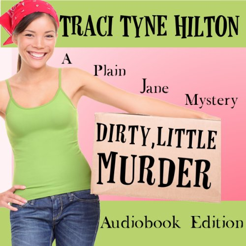 Dirty Little Murder audiobook cover art