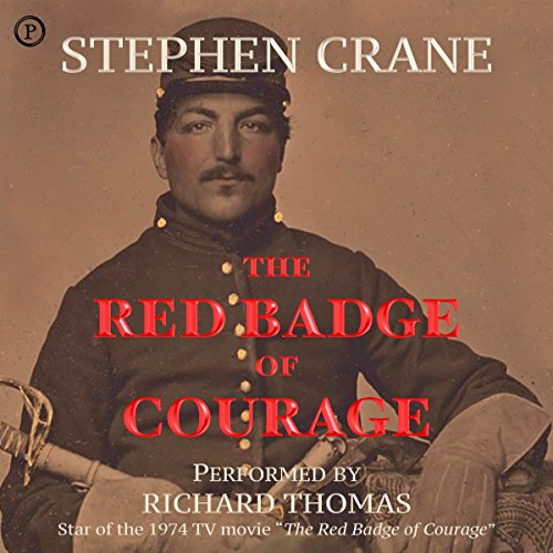 The Red Badge of Courage                   De :                                                                                                                                 Stephen Crane                               Lu par :                                                                                                                                 Richard Thomas                      Durée : 2 h et 50 min     Pas de notations     Global 0,0
