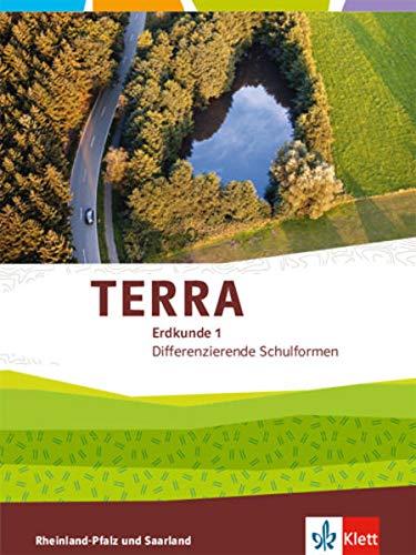 TERRA Erdkunde 1. Differenzierende Ausgabe Rheinland-Pfalz, Saarland: Schülerbuch Klasse 5/6 (TERRA Erdkunde. Differenzierende Ausgabe für Rheinland-Pfalz und Saarland ab 2015)