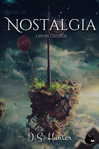 Nostalgia: Letras oscuras (Spanish Edition)