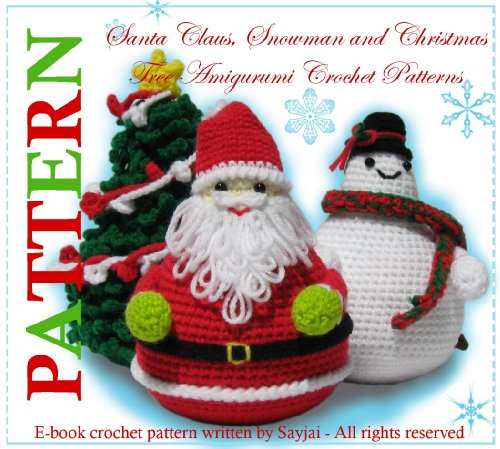 Santa Claus, Snowman and Christmas Tree Amigurumi Crochet Patterns