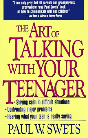 The Art of Talking With Your Teenager