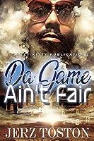 Da Game Ain't Fair
