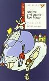 Andrea y el cuarto Rey Mago: 20 (Ala Delta - Serie roja)