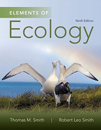 Compare Textbook Prices for Elements of Ecology 9 Edition ISBN 9780321934185 by Smith, Thomas M.,Smith, Robert Leo