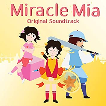 Miracle Mia (Original Soundtrack)