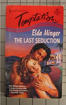 Last Seduction (Harlequin Temptation, No 590) 0373256906 Book Cover