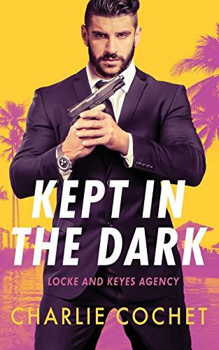 Kept in the Dark: 1 (Locke and Keyes Agency)