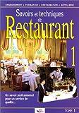 Savoir et techniques de restaurant, tome 1 - Editions BPI - 01/01/2000