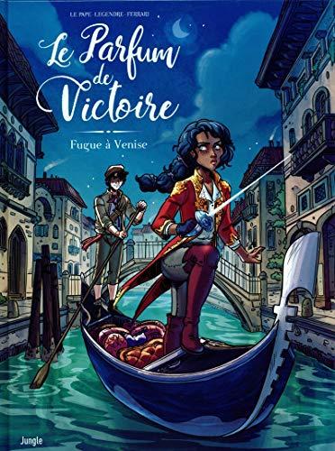 Le Parfum de Victoire - tome 1 Fugue à Venise (1)
