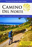 Mapa-Guía Camino Del Norte (IRÚN to Santiago): Irun to Santiago along Spain's Northern Coast