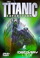 Titanic Expedition 2: Discovery [DVD]