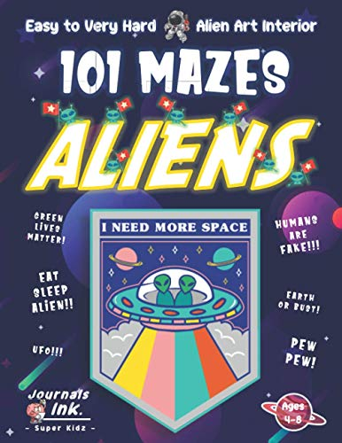 Alien Maze Book for Kids Ages 4-8: 101 Puzzle Pages. Custom Art Interior. Cute fun gift! SUPER KIDZ. Flying Saucer Badge Logo.