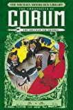 The Michael Moorcock Library: Chronicles of Corum Vol. 2: The Queen of Swords