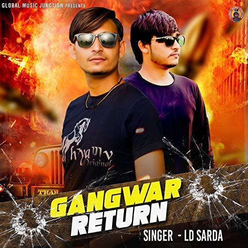 Gangwar Return