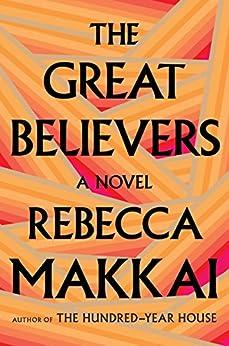 The Great Believers by [Rebecca Makkai]