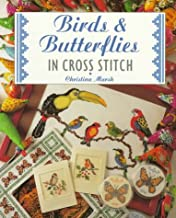 Birds & Butterflies in Cross Stitch (The Cross Stitch Collection)