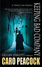 Keeping Bad Company (A Liberty Lane Mystery)