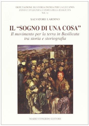 Il «sogno di una cosa». Il movimento per la terra in Basilicata tra storia e storiografia