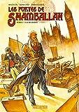 Les Portes de Shamballah, Tome 1 - L'Aube Dorée