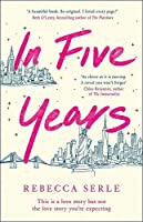 In Five Years: The NEW YORK TIMES bestseller!