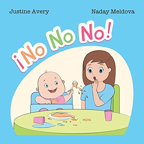 ¡No No No! (Spanish Edition)