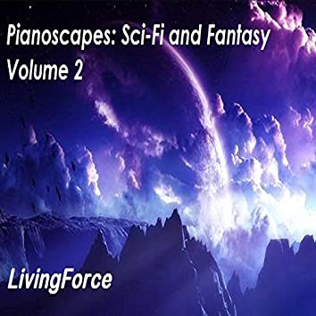 Pianoscapes: Sci-Fi and Fantasy, Vol. 2