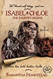 Isabel and Chloe - The Journey Begins: Part One The French Wolf Trilogy