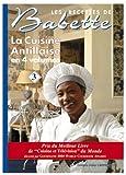 La cuisine antillaise - Volume 3