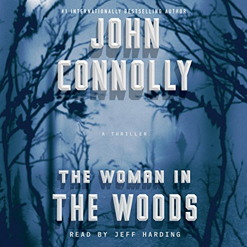 The Woman in the Woods                   By:                                                                                                                                 John Connolly                               Narrated by:                                                                                                                                 Jeff Harding                      Length: 14 hrs and 34 mins     568 ratings     Overall 4.0