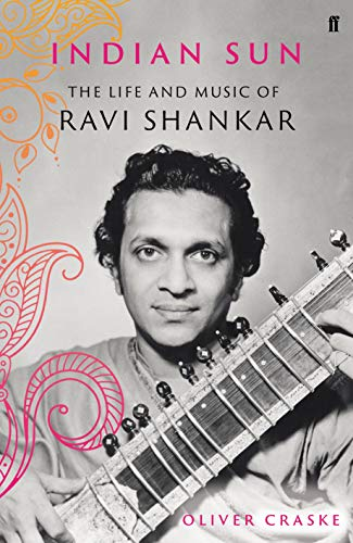 Image of Indian Sun: The Life and Music of Ravi Shankar