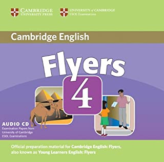 Cambridge Young Learners English Tests Flyers 4 Audio CD: Examination Papers from the University of Cambridge ESOL Examina...