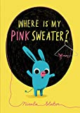 Where Is My Pink Sweater?