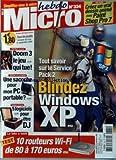 MICRO HEBDO [No 334] du 15/09/2004 - CREEZ UN VRAI DESSIN ANIME AVEC PAINT SHOP PRO 7 - BLINDEZ WINDOWS XP - DOOM 3 - SACOCHE POUR MON PC PORTABLE - 5 LOGICIELS POUR ETRE DJ - 10 ROUTEURS WI-FI.