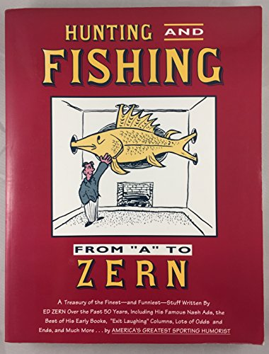 Hunting and Fishing from A to ZErn