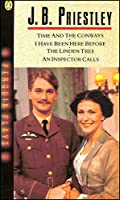 Time and the Conways and Other Plays (I Have Been Here Before, An Inspector Calls, The Linden Tree)