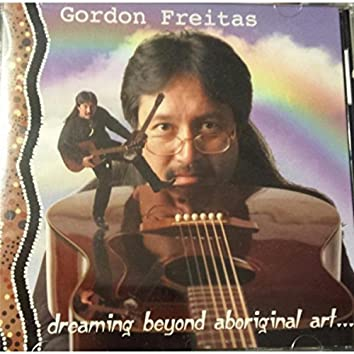 Dreaming Beyond Aboriginal Art