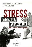 Stress - Et défense personnelle