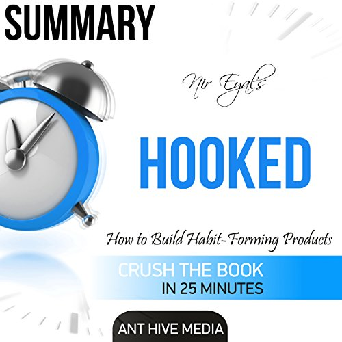 Summary: Nir Eyal's Hooked: Proven Strategies for Getting Up to Speed Faster and Smarter audiobook cover art