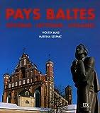 Pays Baltes - Estonie, Lettonie, Lituanie